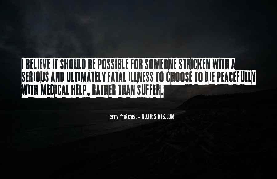 Quotes About Fatal Illness #1374326