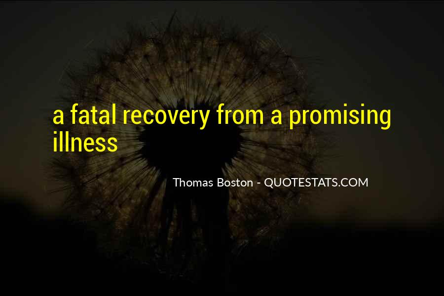 Quotes About Fatal Illness #1589951