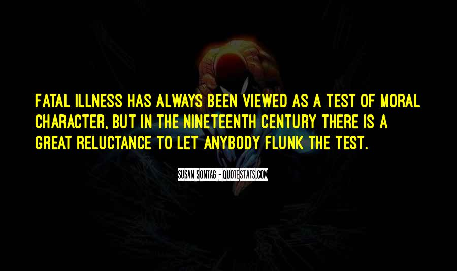 Quotes About Fatal Illness #714039