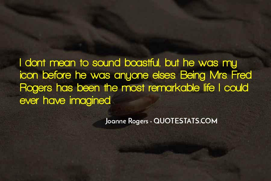 Quotes About Being Remarkable #1080777