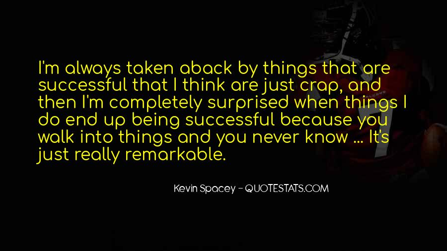 Quotes About Being Remarkable #1400021