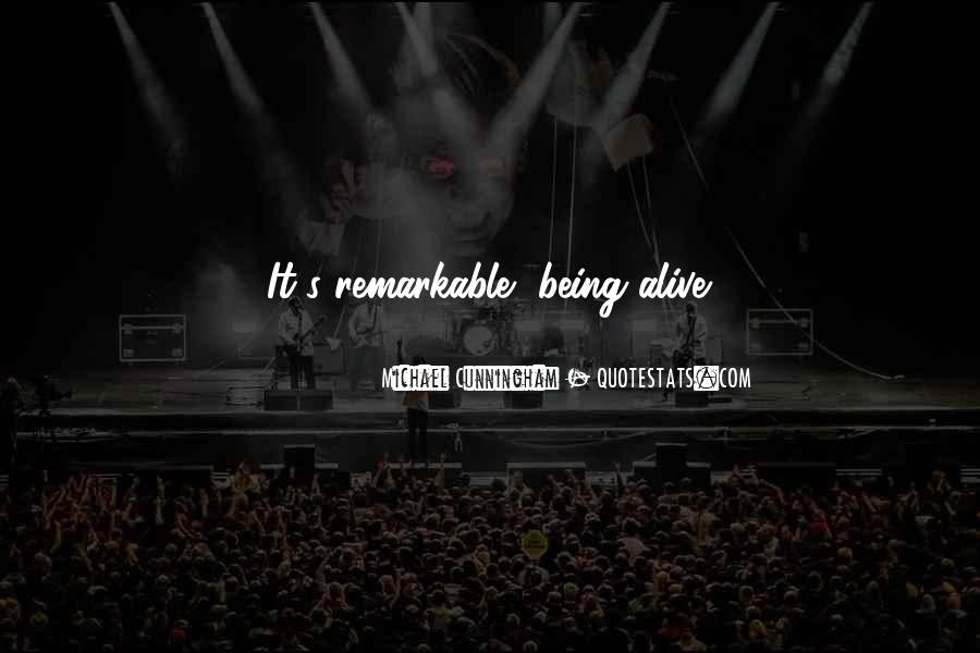Quotes About Being Remarkable #1564626