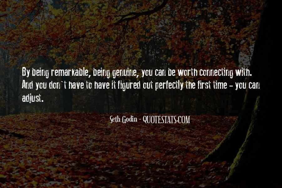 Quotes About Being Remarkable #399224