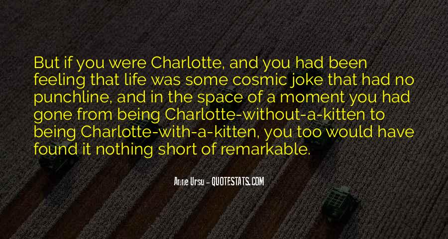 Quotes About Being Remarkable #446799