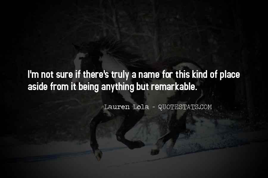 Quotes About Being Remarkable #566130