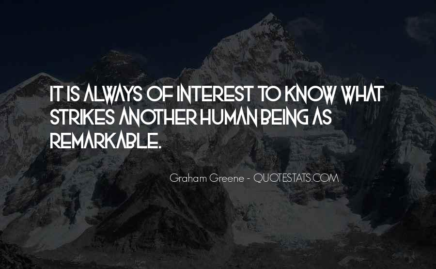 Quotes About Being Remarkable #645420