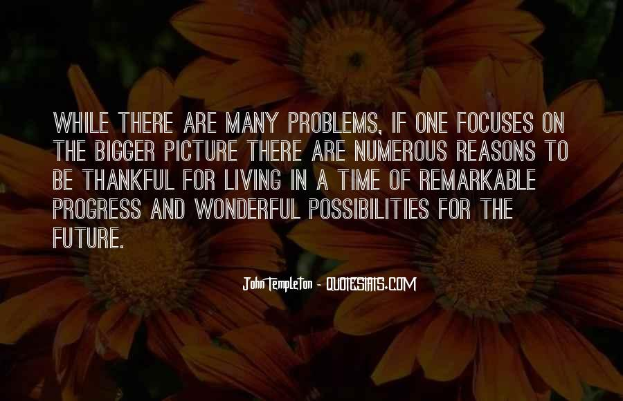 Quotes About Being Remarkable #847532