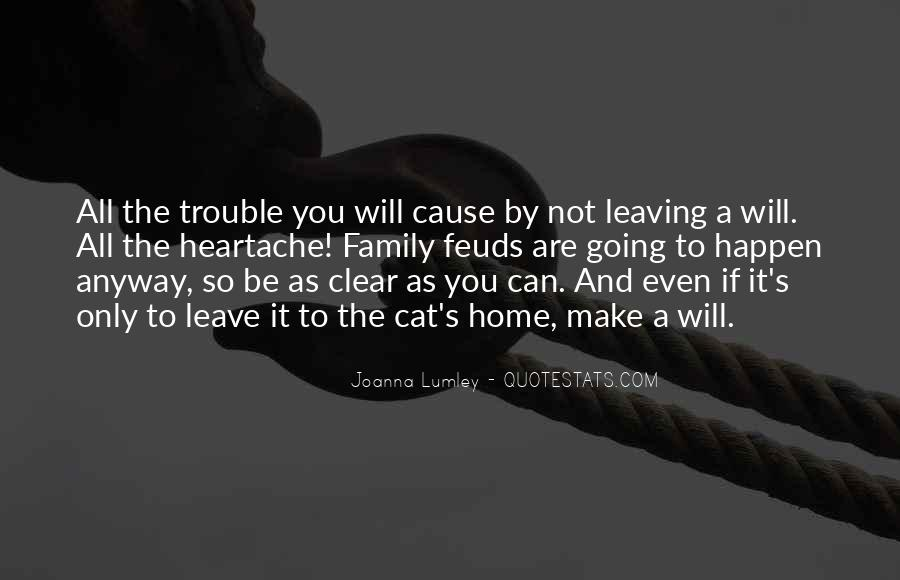 Quotes About Family Leaving Home #645805