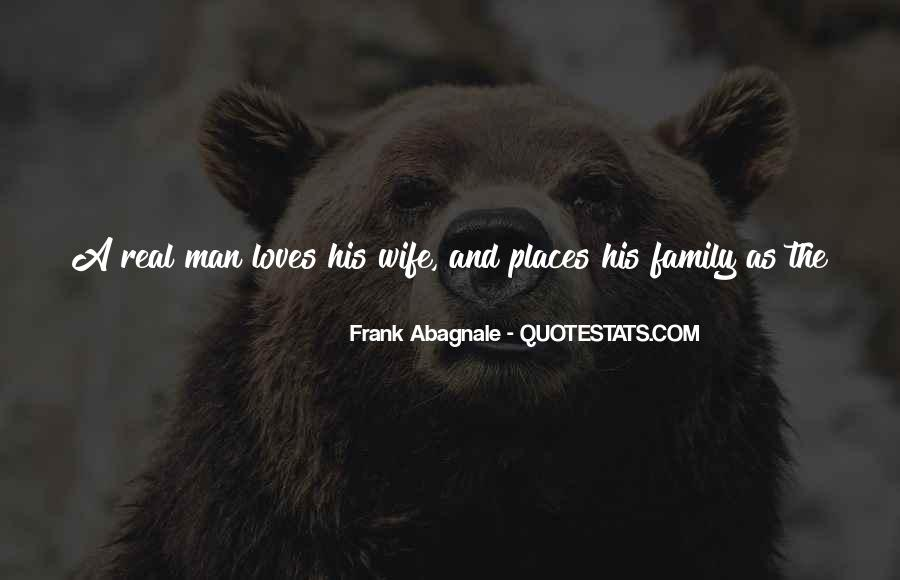 Quotes About Being A Real Man And Father #764088