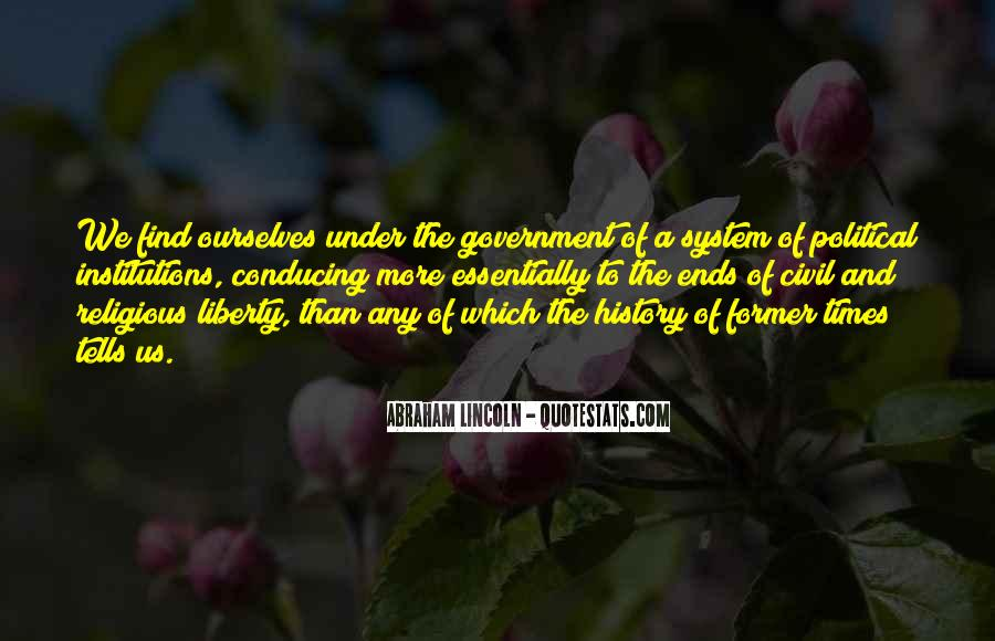 Quotes About Political Institutions #1505369