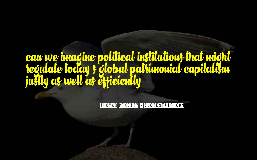 Quotes About Political Institutions #233947