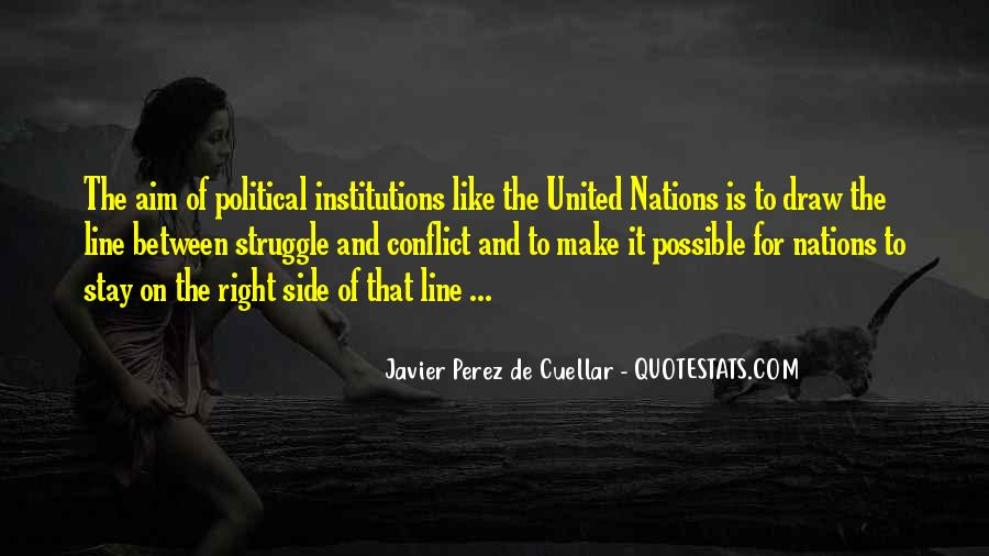 Quotes About Political Institutions #251061
