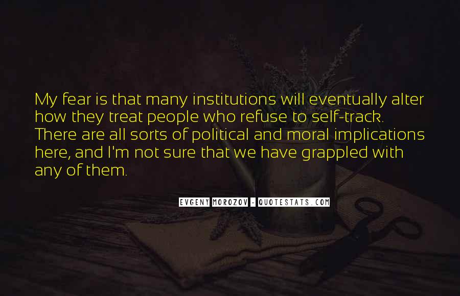Quotes About Political Institutions #600531