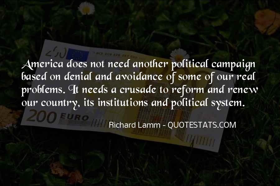 Quotes About Political Institutions #645248