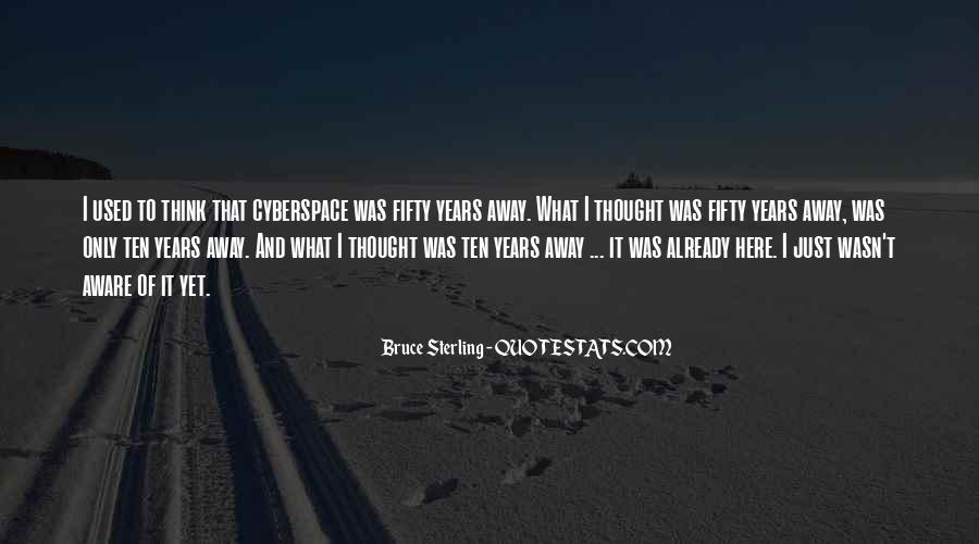 Quotes About Cyberspace #1226041