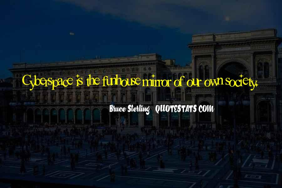 Quotes About Cyberspace #1309426