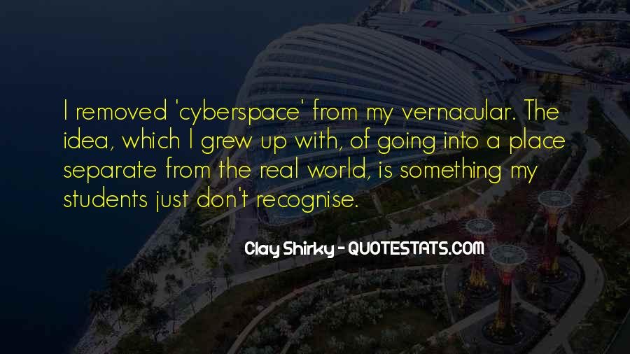 Quotes About Cyberspace #1637126