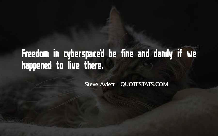 Quotes About Cyberspace #326485