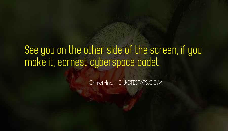 Quotes About Cyberspace #44692