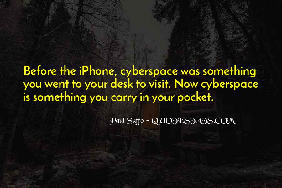 Quotes About Cyberspace #514520