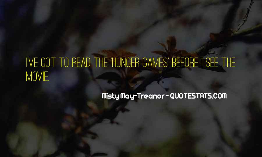 Quotes About The Hunger Games Movie #1203729