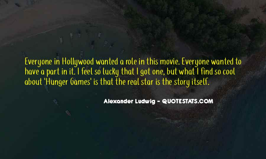 Quotes About The Hunger Games Movie #1420039