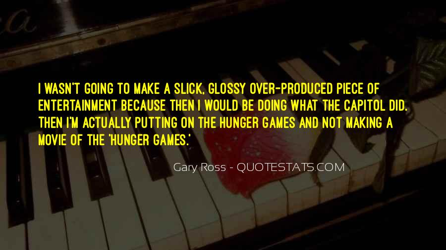 Quotes About The Hunger Games Movie #1846137