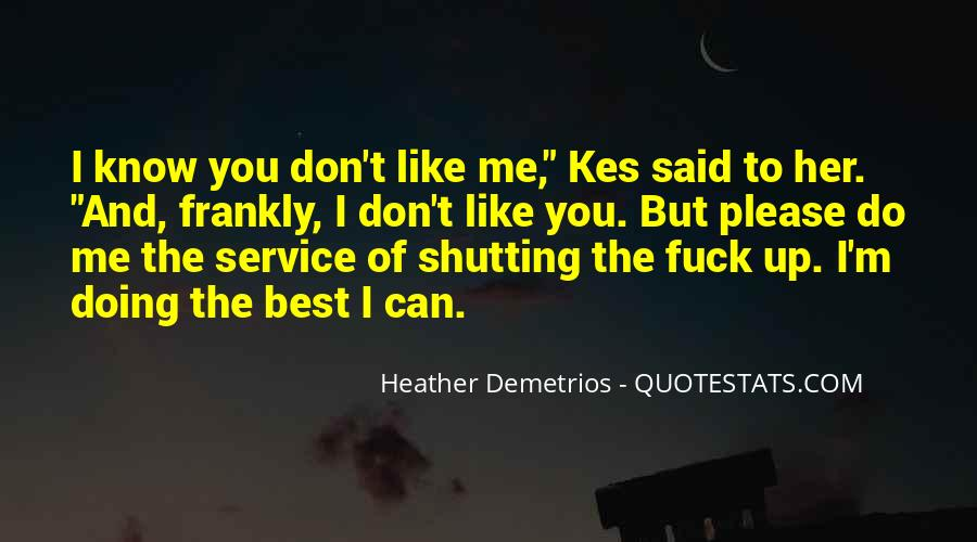 Quotes About Shutting Me Out #136412