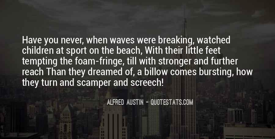 Quotes About Waves Breaking #1064336