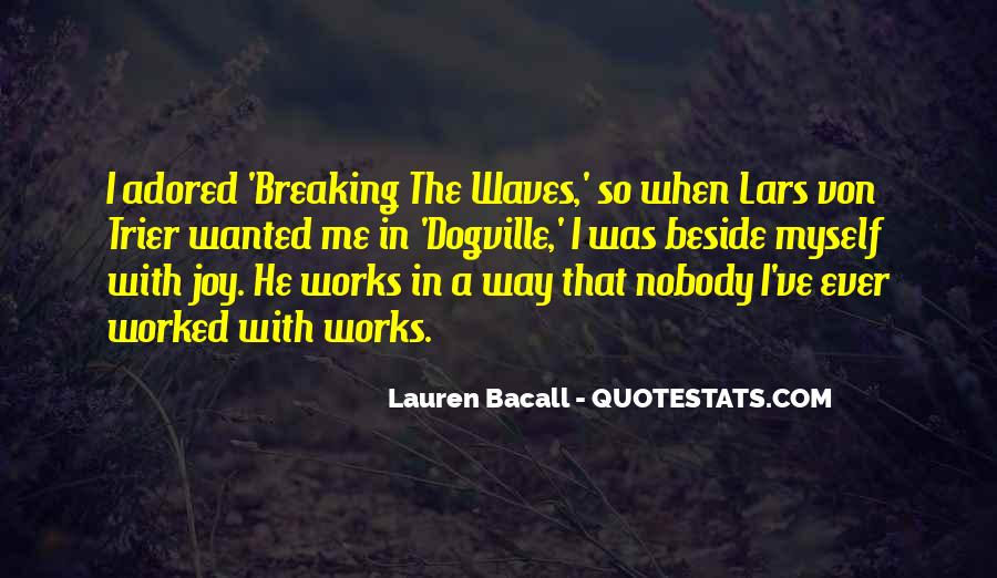 Quotes About Waves Breaking #1284091