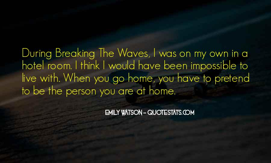 Quotes About Waves Breaking #323085