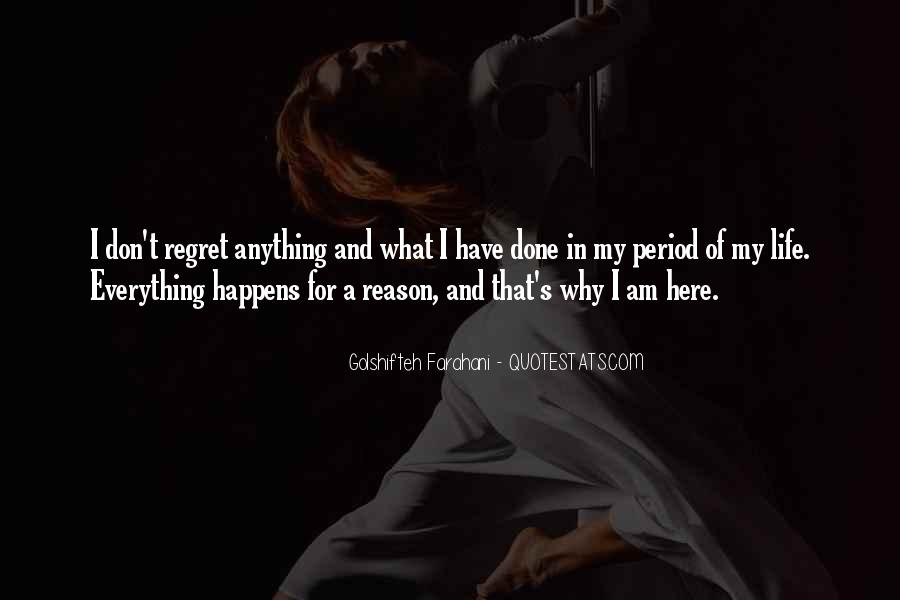 Quotes About Everything In Life Happens For A Reason #1113663