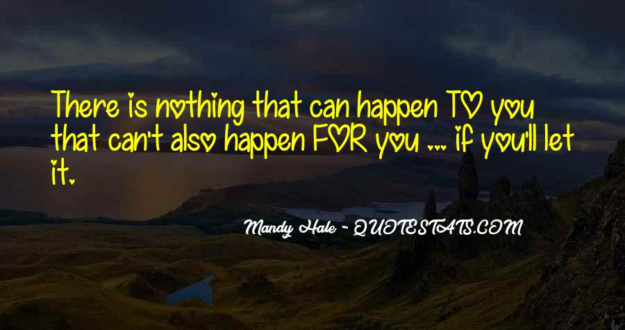Quotes About Everything In Life Happens For A Reason #1123956