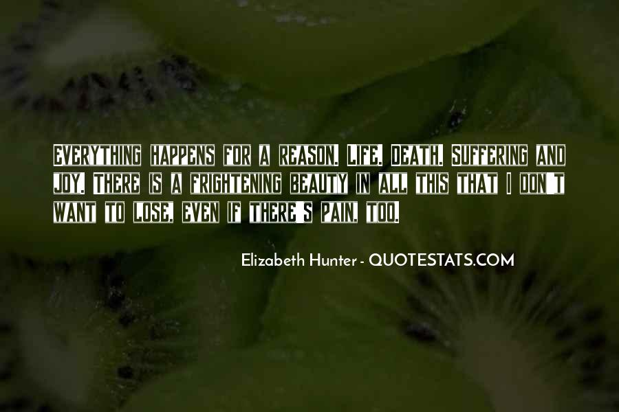 Quotes About Everything In Life Happens For A Reason #1581397