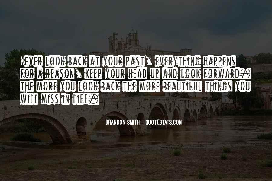 Quotes About Everything In Life Happens For A Reason #1811881