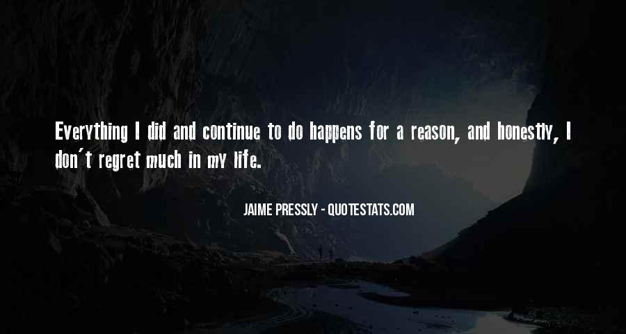 Quotes About Everything In Life Happens For A Reason #646877