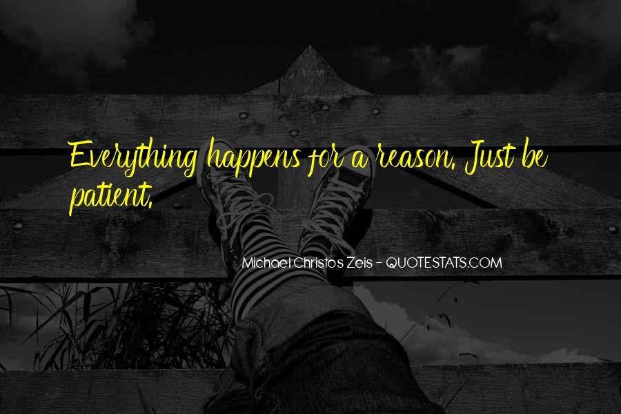 Quotes About Everything In Life Happens For A Reason #955978