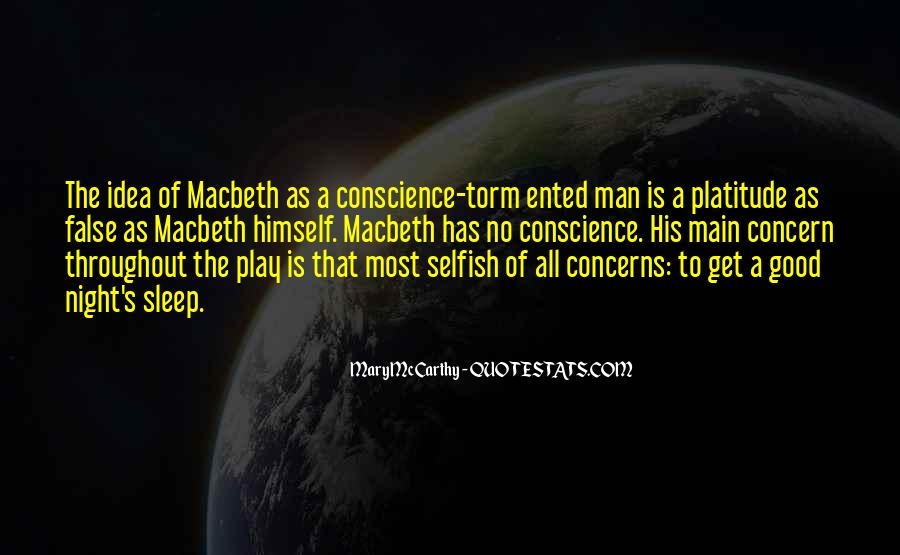 Quotes About Selfish Man #1461820