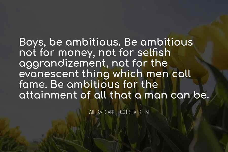 Quotes About Selfish Man #417413