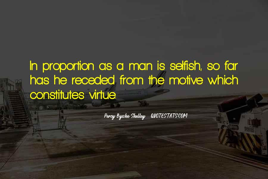Quotes About Selfish Man #718586