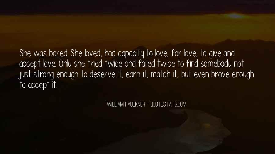 Quotes About Accepting Your Loved One #1508251