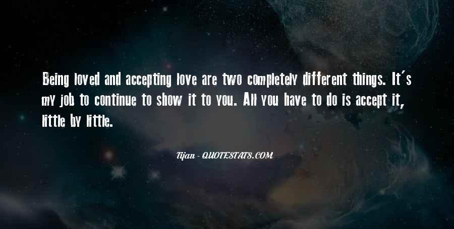 Quotes About Accepting Your Loved One #922725