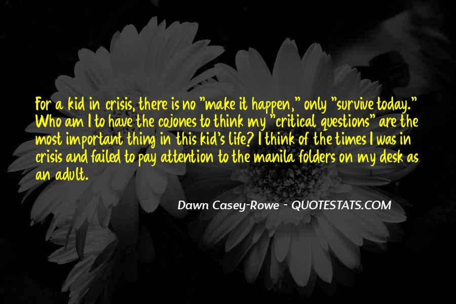 Quotes About Dawn And Life #1116939