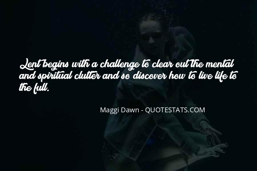 Quotes About Dawn And Life #488576
