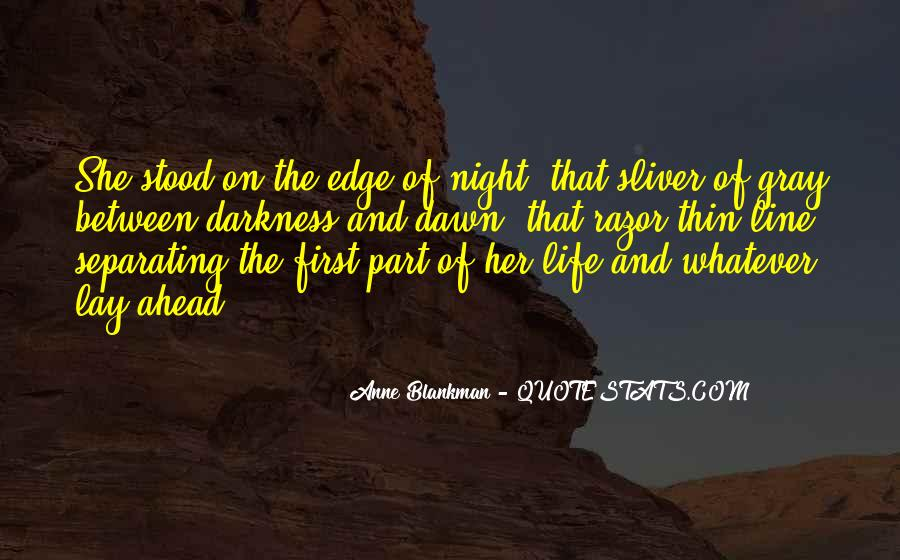 Quotes About Dawn And Life #660677