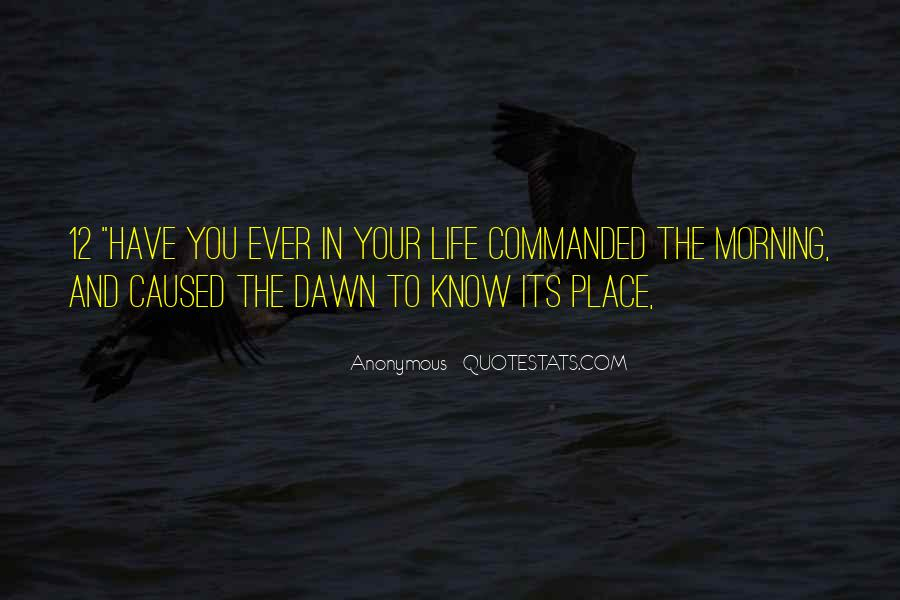 Quotes About Dawn And Life #670821