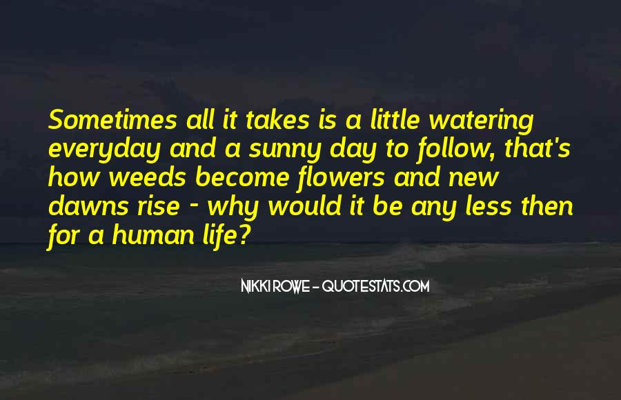 Quotes About Dawn And Life #833715