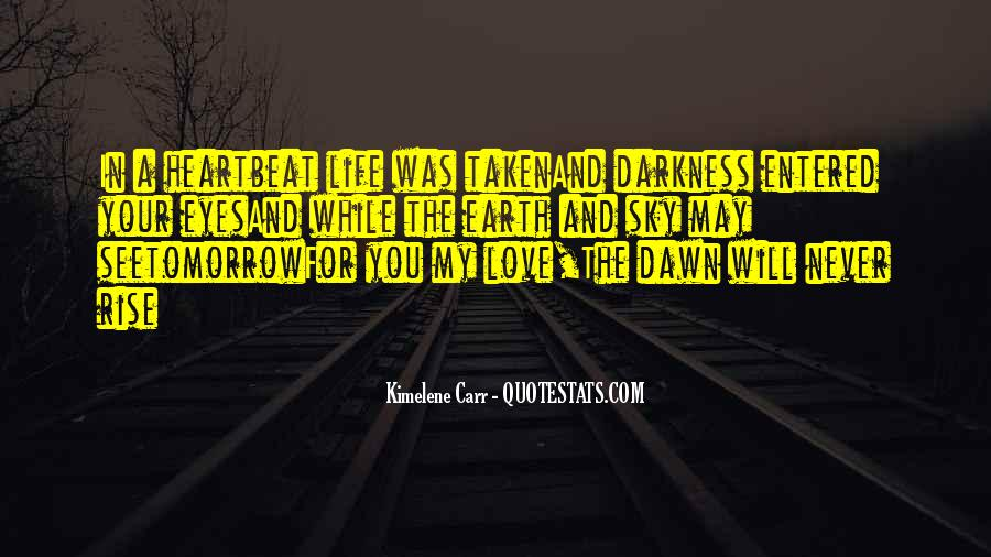 Quotes About Dawn And Life #848143