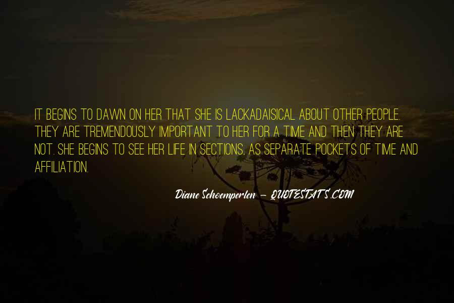 Quotes About Dawn And Life #900771