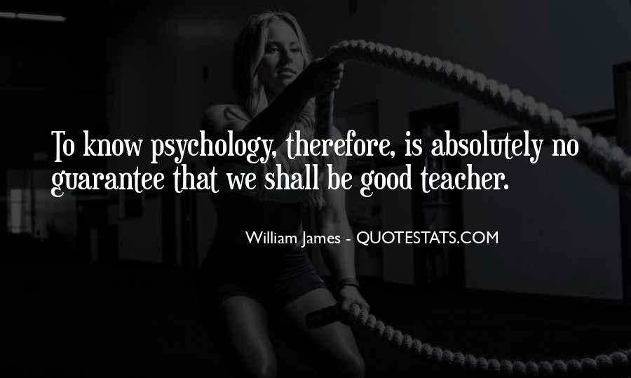 Quotes About Educational Psychology #455715
